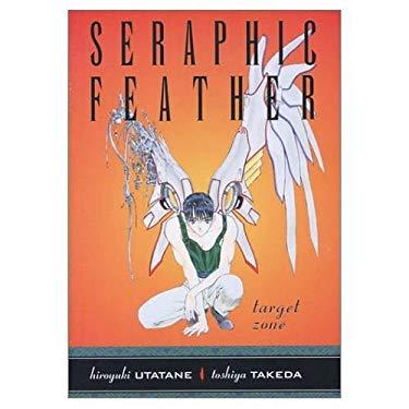 Seraphic Feather Volume 3: Target Zone 9781569719121