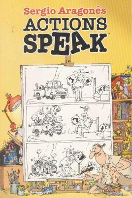 Sergio Aragones Actions Speak 9781569717585