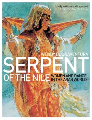 Serpent of the Nile: Women and Dance in the Arab World 9781566567916