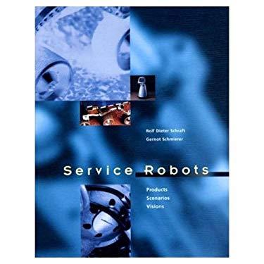 Service Robots 9781568811093