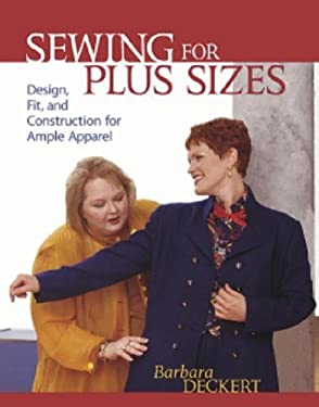 Sewing for Plus Sizes: Creating Clothes That Fit & Flatter 9781561585519