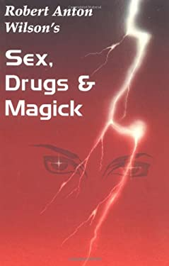 Sex, Drugs & Magick 9781561840014