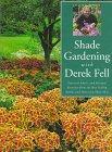 Shade Gardening with Derek Fell 9781567995558