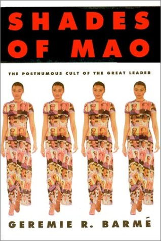 Shades of Mao: The Posthumous Cult of the Great Leader 9781563246791