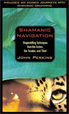 Shamanic Navigation 9781564558244