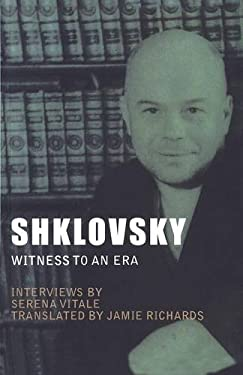 Shklovsky: Witness to an Era 9781564787910