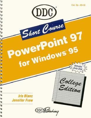 Short Course for PowerPoint 97 Introductory 9781562435141