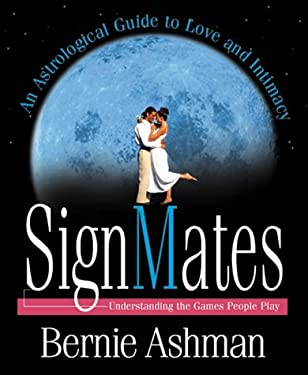 Signmates: Understanding the Games People Play 9781567180466