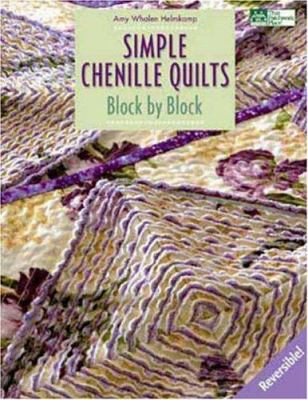 Simple Chenille Quilts: Block by Block