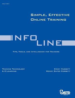 Simple, Effective Online Training (Infoline) 9781562865207