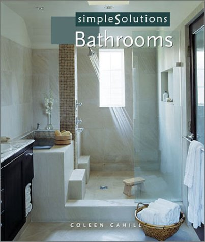 Simple Solutions: Bathrooms 9781567999280