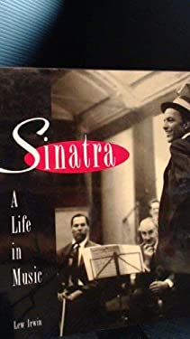 Sinatra : A Life in Music