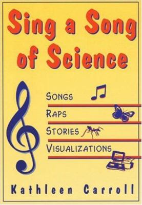 Sing a Song of Science 9781569760901