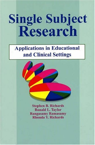 Single-Subject Research: Application in Educational and Clinical Settings 9781565937994