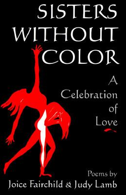 Sisters Without Color: A Celebration of Love 9781561673360
