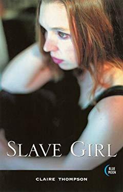 Slave Girl 9781562014797