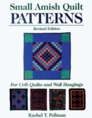 Small Amish Quilt Patterns 9781561482368