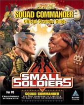 Small Soldiers: Official Small Soldiers, Squad Commander Strategy Guide 7012680