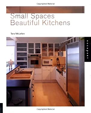 Small Spaces, Beautiful Kitchens 9781564969569