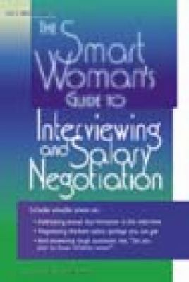 Smart Woman's Guide to Interviewing and Salary Negotiation 9781564142061