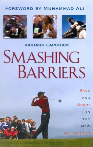 Smashing Barriers: Race and Sport in the New Millenium 9781568331775
