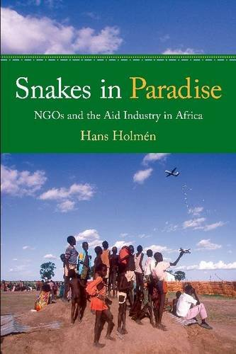 Snakes in Paradise: NGOs and the Aid Industry in Africa 9781565493018