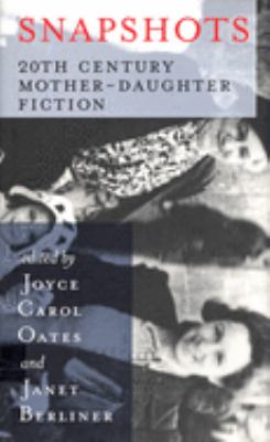 Snapshots: 20th Century Mother-Daughter Fiction 9781567921724