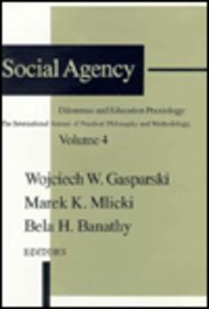Social Agency: Dilemmas and Education 9781560002406
