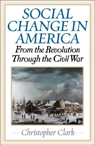 Social Change in America: From the Revolution to the Civil War 9781566636865