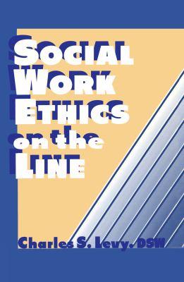Social Work Ethics on the Line 9781560242826