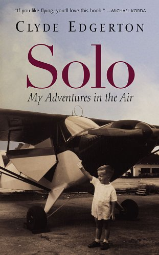 Solo: My Adventures in the Air 9781565124264
