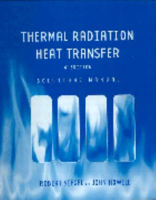 solution manual to accompany thermal radiation heat transfer by rh betterworldbooks com thermal radiation heat transfer 6th edition solution manual thermal radiation heat transfer siegel solution manual