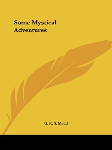 Some Mystical Adventures 9781564593597