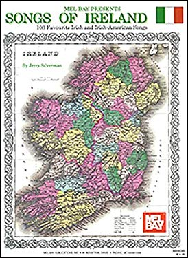 Songs of Ireland: 103 Favourite Irish and Irish-American Songs 9781562221133
