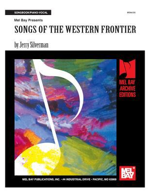 Songs of the Western Frontier 9781562223106