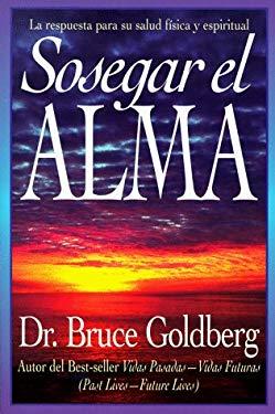 Sosegar El Alma = Soul Healing 9781567184860