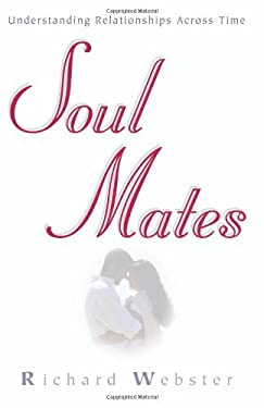 Soul Mates: Understanding Relationships Across Time 9781567187892