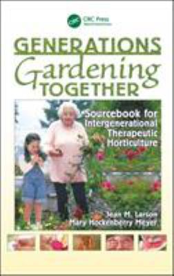 Generations Gardening Together 9781560223191