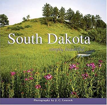 South Dakota Simply Beautiful 9781560372660