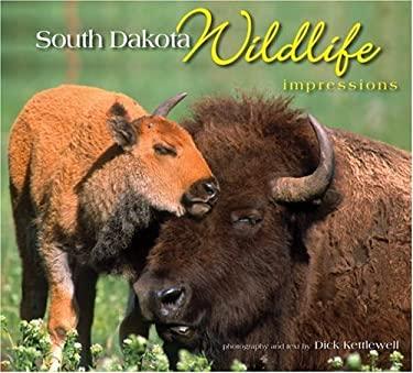 South Dakota Wildlife Impressions 9781560373865