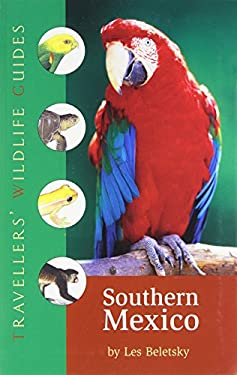 Southern Mexico: The Cancun Region, Yucatan Pininsula, Oaxaca, Chiapas, and Tabasco 9781566566407