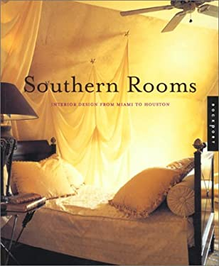 Southern Rooms: Interior Design from Miami to Houston