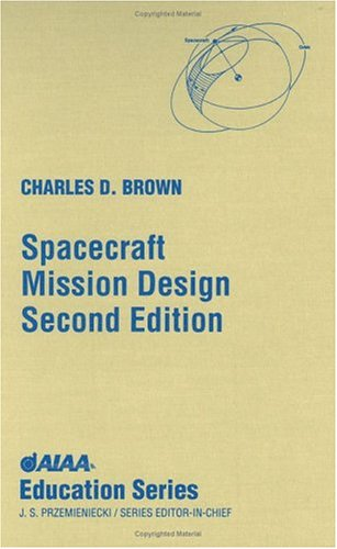 Spacecraft Mission Design, Second Edition 9781563472626