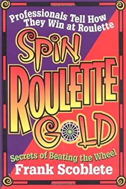 Spin Roulette Gold 9781566250740