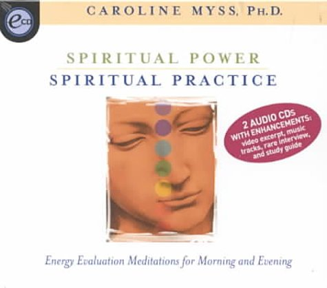 Spiritual Power, Spiritual Practice [With Study Guide] 9781564557971