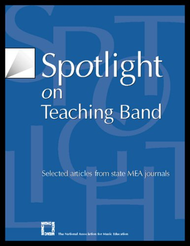 Spotlight on Teaching Band: Selected Articles from State Mea Journals 9781565451377
