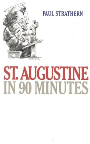 St. Augustine in 90 Minutes 9781566631501