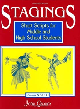 Stagings: Short Scripts for Middle and High School Students 9781563083433