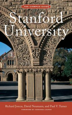 Stanford University: Campus Guide 9781568985381