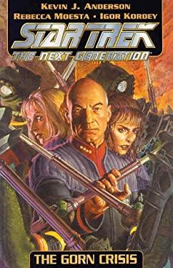 Star Trek the Next Generation: The Gorn Crisis 9781563899263